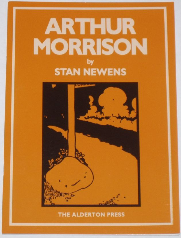 Arthur Morrison, by Stan Newens